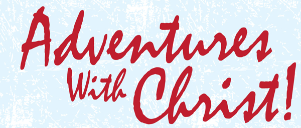 Adventures with Christ 2013 Header